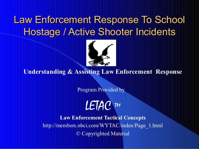 law enforcement response to school hostage active shooter. Black Bedroom Furniture Sets. Home Design Ideas