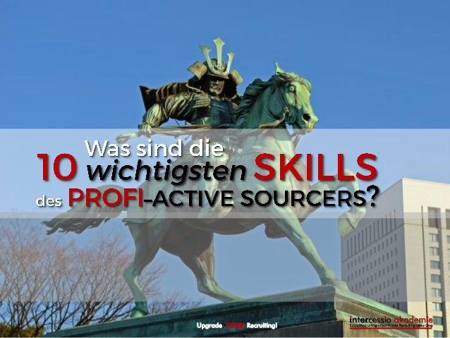 10 wichtigsten Skills des Profi-Active Sourcers