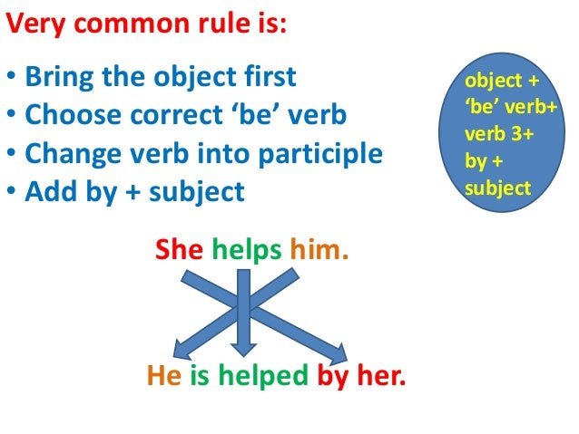 How to change from a passive verb to an active verb?
