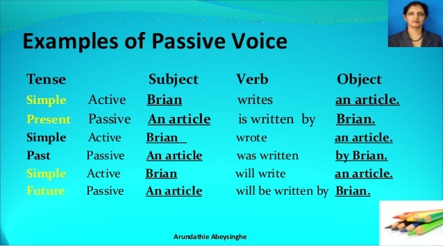 Can you give me an example of passive verb in a sentence?