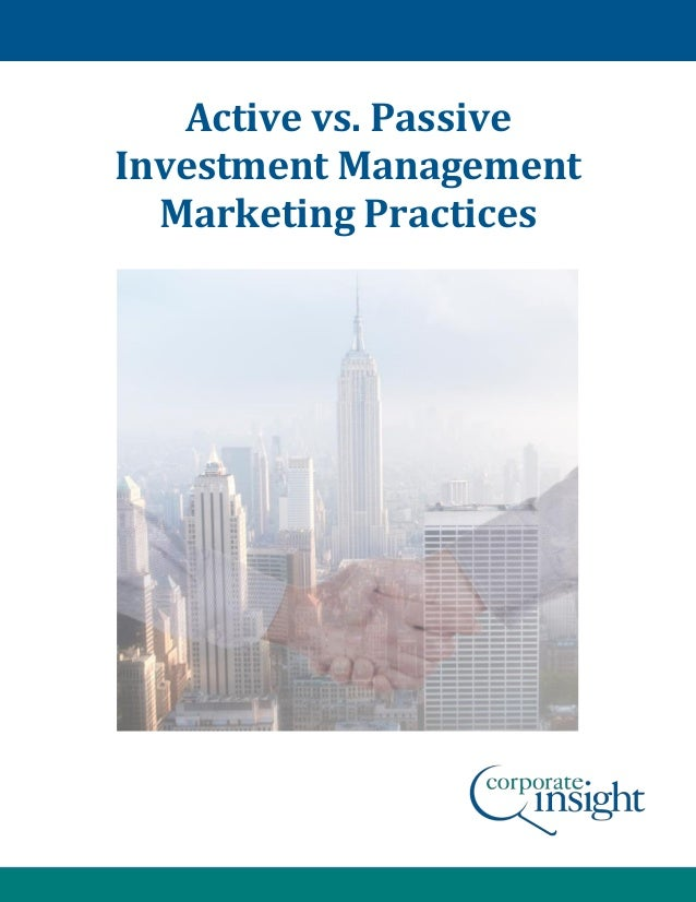 Active vs. Passive Investment Management Marketing Practices