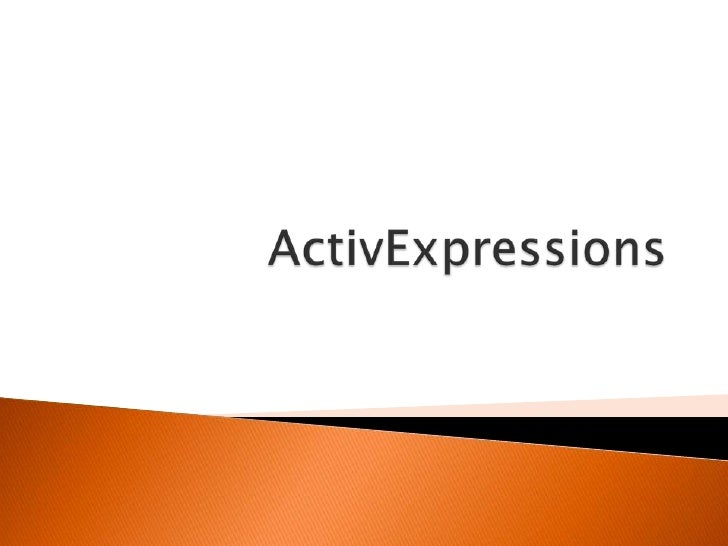 Activ expressions
