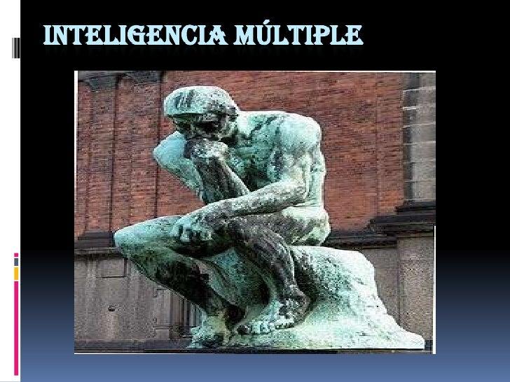 Inteligencia múltiple<br />