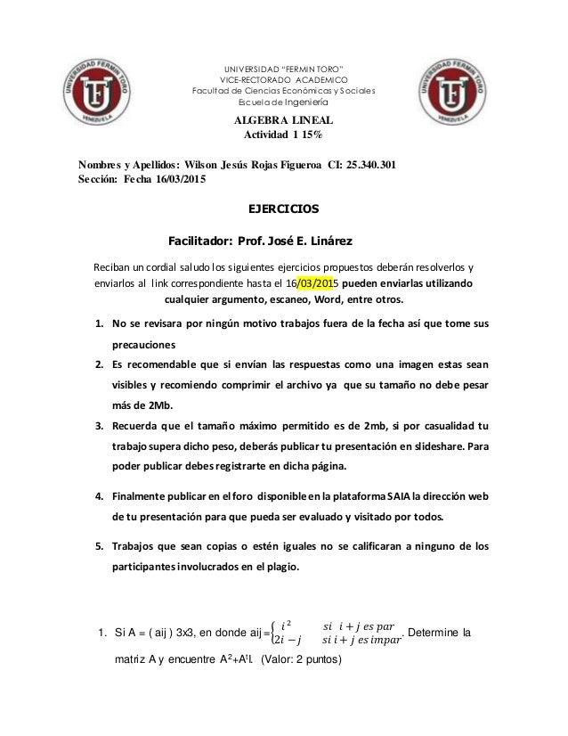 """UNIVERSIDAD """"FERMIN TORO"""" VICE-RECTORADO ACADEMICO Facultad de Ciencias Económicas y Sociales Escuela de Ingeniería ALGEBR..."""