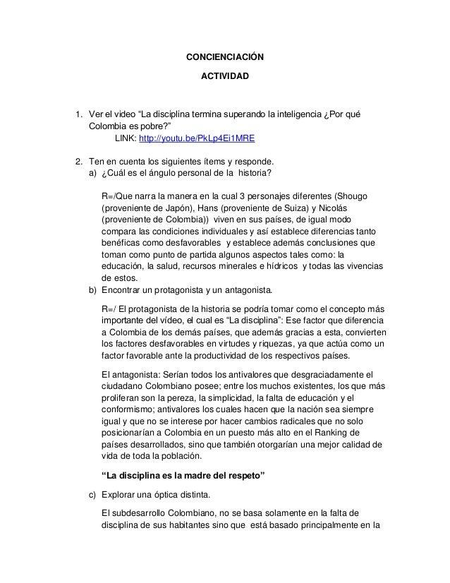 """CONCIENCIACIÓNACTIVIDAD1. Ver el video """"La disciplina termina superando la inteligencia ¿Por quéColombia es pobre?""""LINK: h..."""