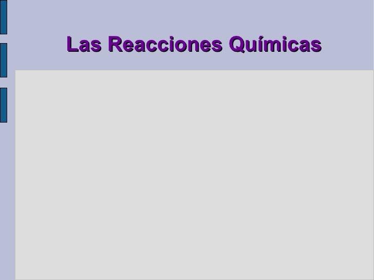Las Reacciones Químicas Física y Química 3º E.S.O. I.E.S. Nestor Almendros