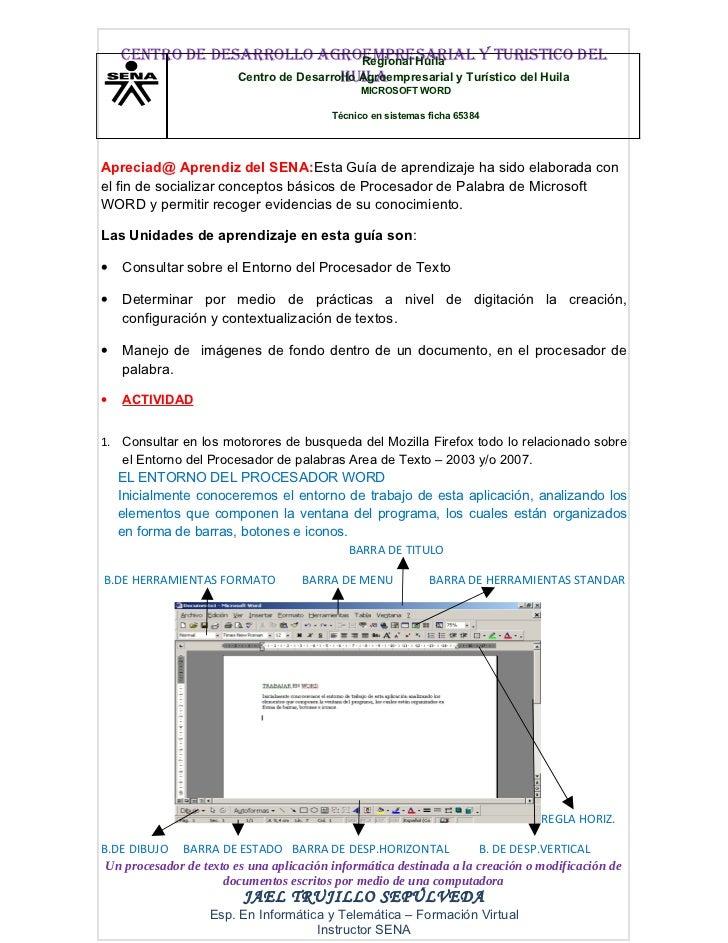 CENTRO DE DESARROLLO AGROEMPRESARIAL Y TURISTICO DEL                                      Regional Huila                  ...
