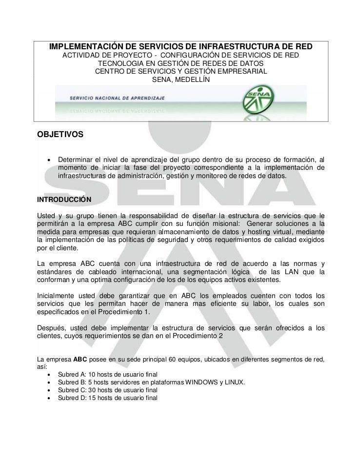 IMPLEMENTACIÓN DE SERVICIOS DE INFRAESTRUCTURA DE RED        ACTIVIDAD DE PROYECTO - CONFIGURACIÓN DE SERVICIOS DE RED    ...