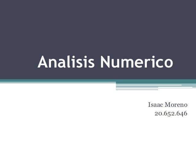 Analisis Numerico             Isaac Moreno               20.652.646