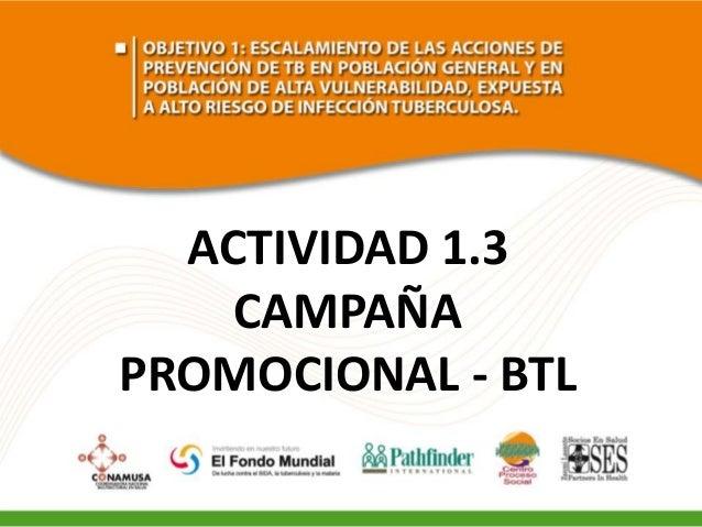 ACTIVIDAD 1.3 CAMPAÑA PROMOCIONAL - BTL