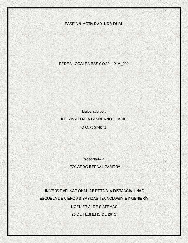 FASE N°1 ACTIVIDAD INDIVIDUAL REDES LOCALES BASICO 301121A_220 Elaborado por: KELVIN ABDALA LAMBRAÑO CHADID C.C. 73574672 ...