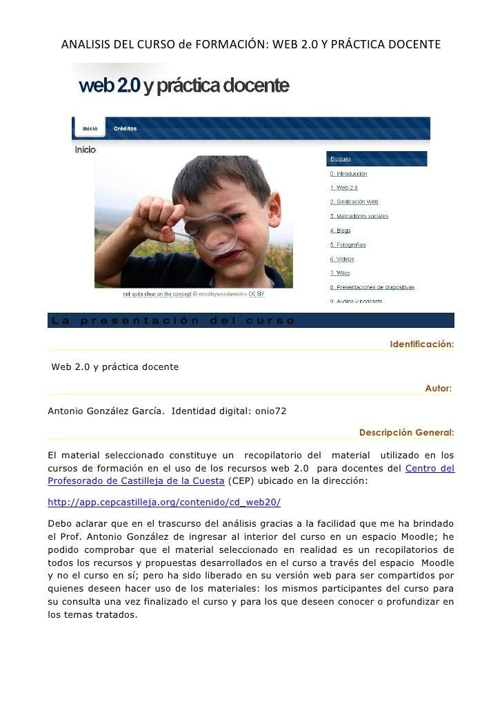 ANALISIS DEL CURSO de FORMACIÓN: WEB 2.0 Y PRÁCTICA DOCENTE     La     presentación               del     curso           ...