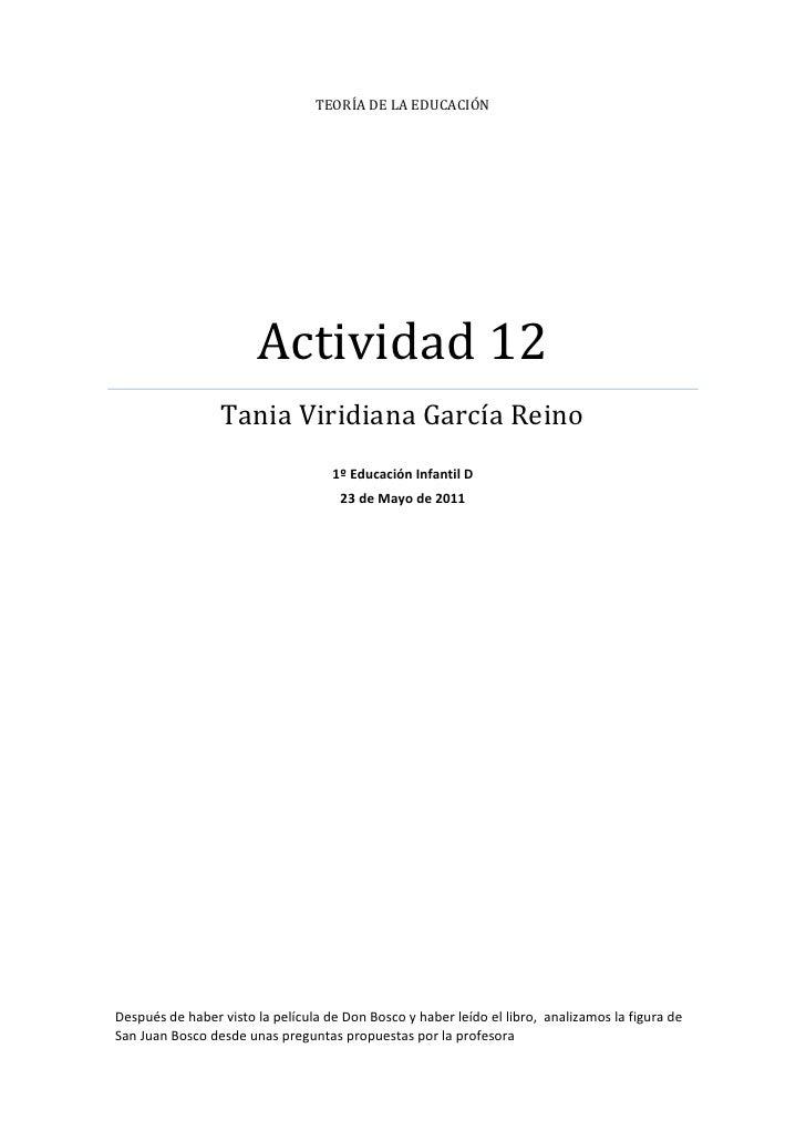 TEORÍA DE LA EDUCACIÓN                       Actividad 12                 Tania Viridiana García Reino                    ...