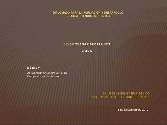 DIPLOMADO PARA LA FORMACIÓN Y DESARROLLO                           DE COMPETENCIAS DOCENTES                            ELV...