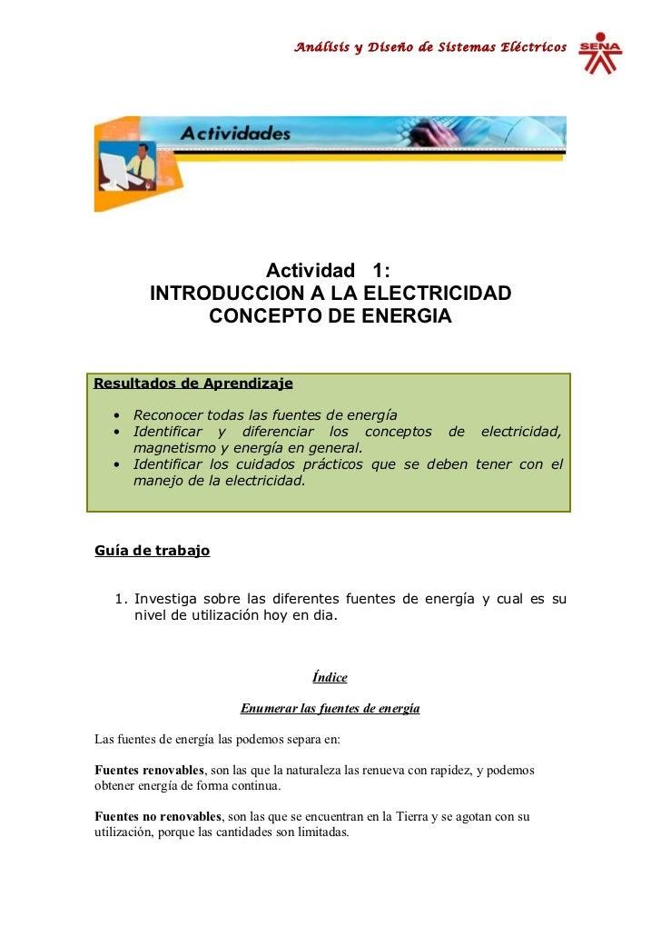 Análisis y Diseño de Sistemas Eléctricos                   Actividad 1:          INTRODUCCION A LA ELECTRICIDAD           ...