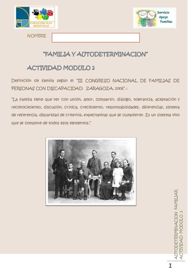 """NOMBRE                """"FAMILIA Y AUTODETERMINACION""""        ACTIVIDAD MODULO 2Definición de familia según el """"III CONGRESO ..."""