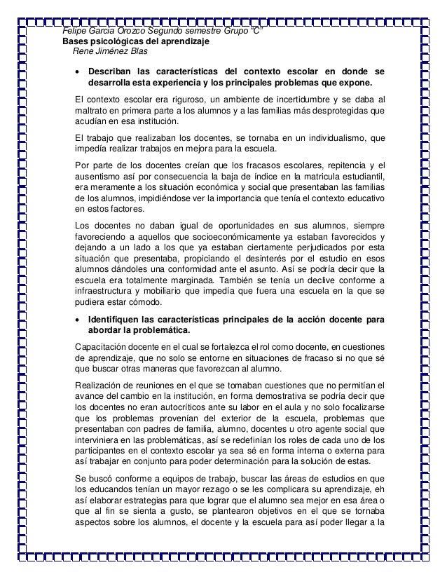 "Felipe Garcia Orozco Segundo semestre Grupo ""C"" Bases psicológicas del aprendizaje Rene Jiménez Blas  Describan las carac..."