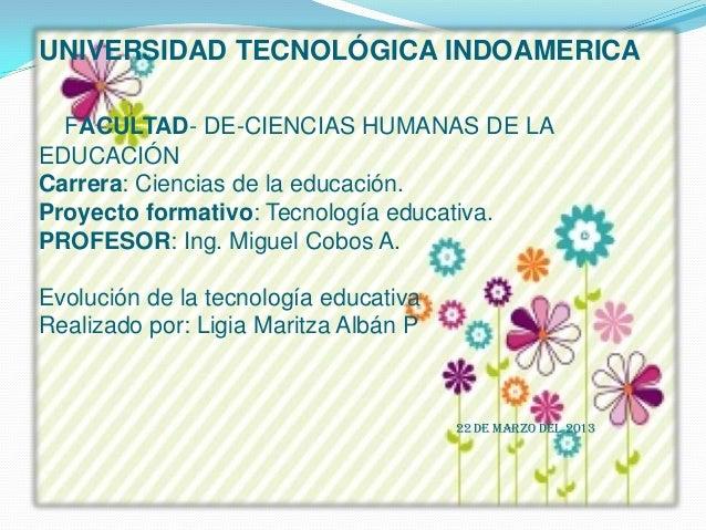 UNIVERSIDAD TECNOLÓGICA INDOAMERICAFACULTAD- DE-CIENCIAS HUMANAS DE LAEDUCACIÓNCarrera: Ciencias de la educación.Proyecto ...