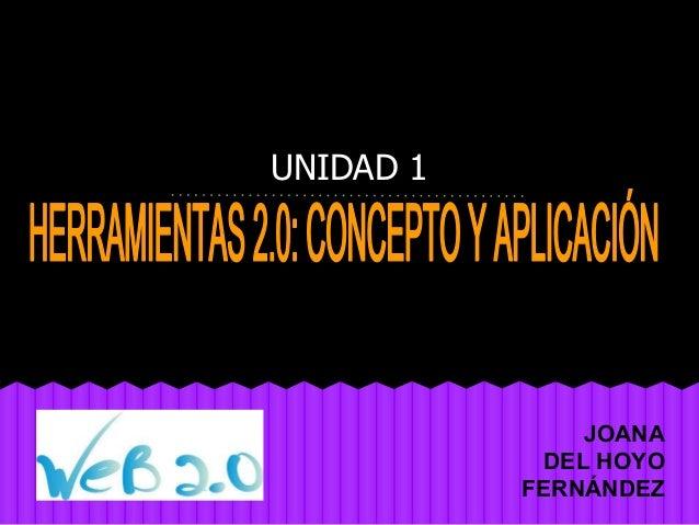 UNIDAD 1 JOANA DEL HOYO FERNÁNDEZ