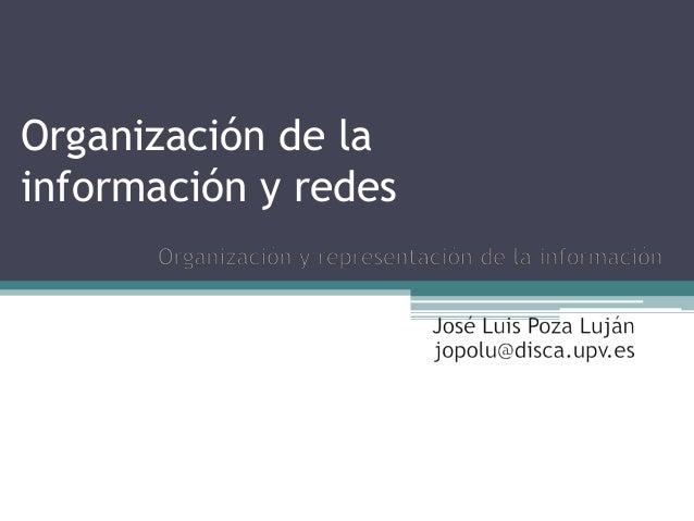 Organización de lainformación y redes