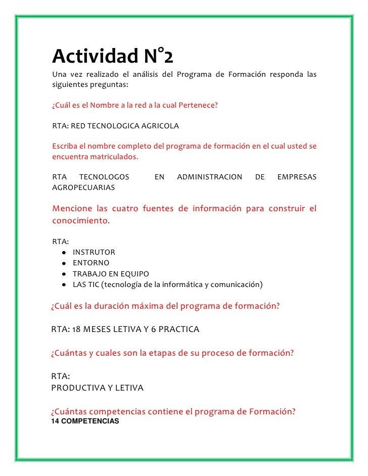 Actividad N°2<br />Una vez realizado el análisis del Programa de Formación responda las siguientes preguntas:<br />¿Cuál e...