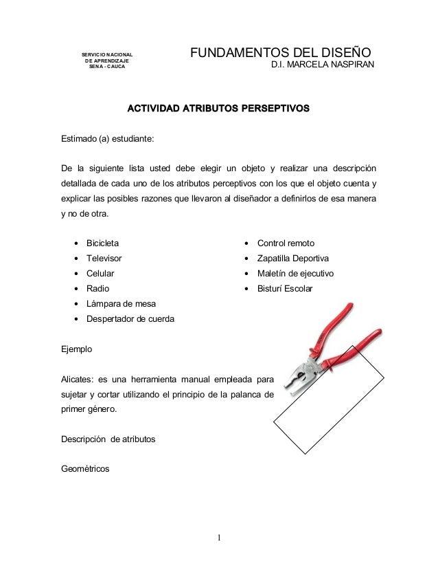 SERVICIO NACIONAL DE APRENDIZAJE SENA - CAUCA FUNDAMENTOS DEL DISEÑO D.I. MARCELA NASPIRAN ACTIVIDAD ATRIBUTOS PERSEPTIVOS...
