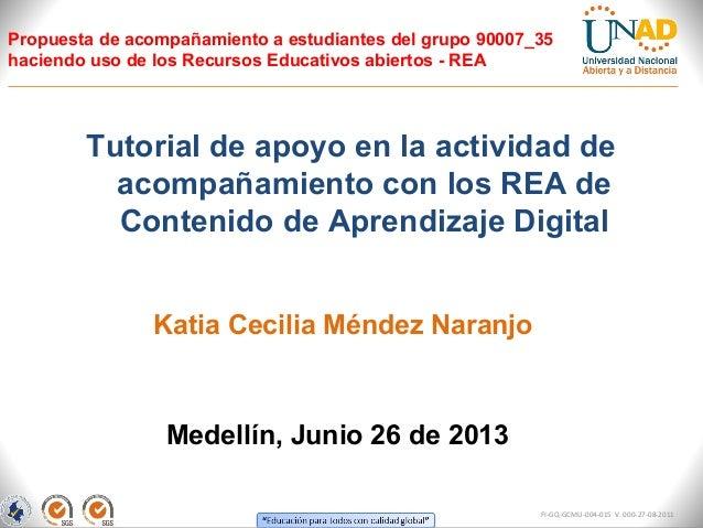 Propuesta de acompañamiento a estudiantes del grupo 90007_35haciendo uso de los Recursos Educativos abiertos - REATutorial...