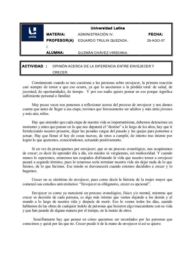 Universidad Latina MATERIA: ADMINISTRACIÓN IV. FECHA: PROFESOR(A) : EDUARDO TRULIN QUEZADA. 29-AGO-07 ALUMNA: GUZMÁN CHÁVE...