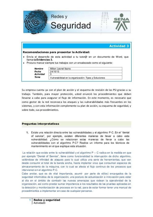 Actividad 3 Recomendaciones para presentar la Actividad: Envía el desarrollo de esta actividad a tu tutor@ en un documento...