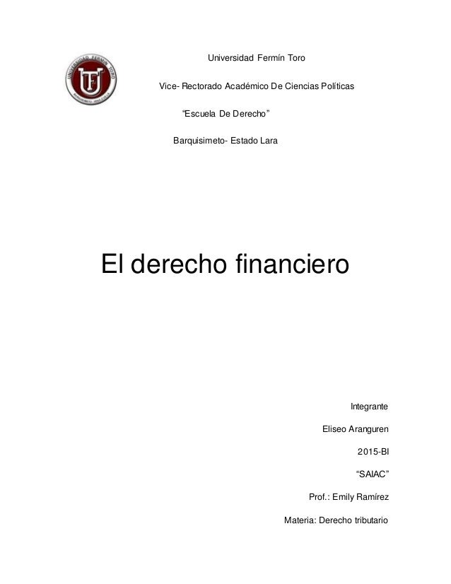 """Universidad Fermín Toro Vice- Rectorado Académico De Ciencias Políticas """"Escuela De Derecho"""" Barquisimeto- Estado Lara El ..."""
