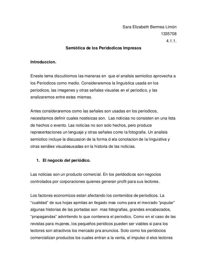 Sara Elizabeth Bermea Limón<br />1335708<br />4.1.1.<br />Semiótica de los Peridodicos Impresos<br />Introduccion.<br />En...