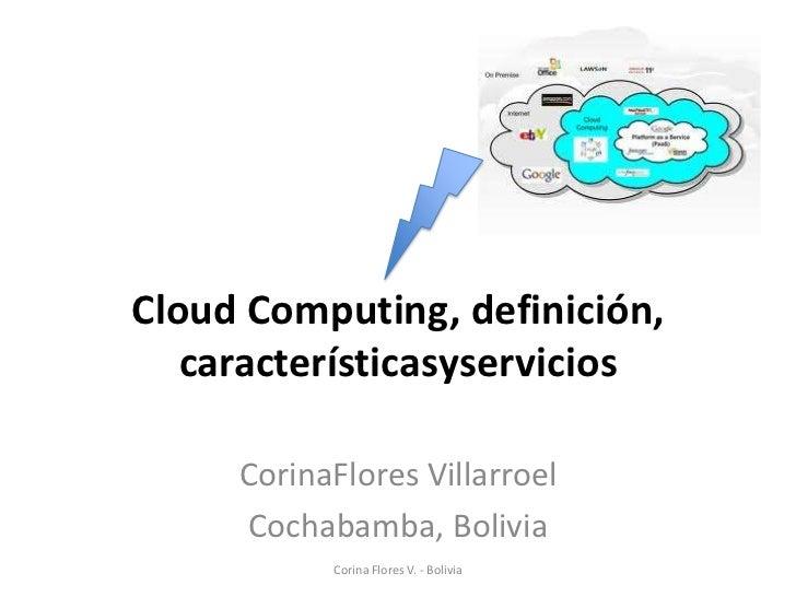 Cloud Computing, definición, características y servicios