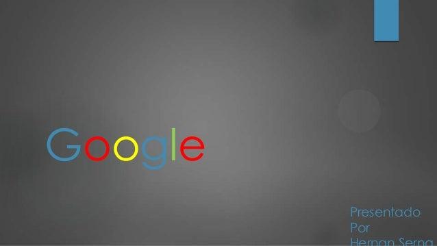 Google Presentado Por