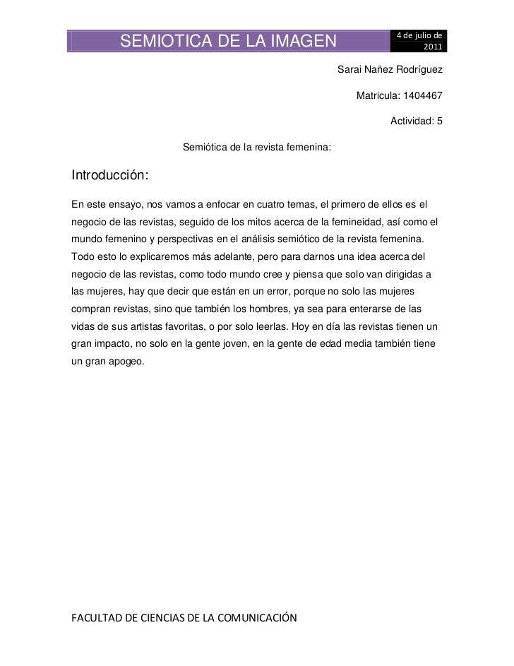 Sarai Nañez Rodríguez<br />Matricula: 1404467<br />Actividad: 5<br />Semiótica de la revista femenina:<br />Introducción:<...