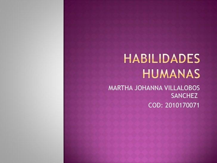 MARTHA JOHANNA VILLALOBOS SANCHEZ  COD: 2010170071