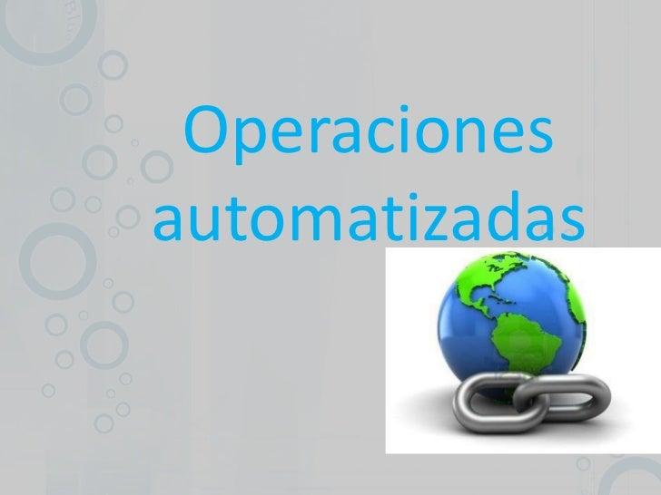 Operacionesautomatizadas