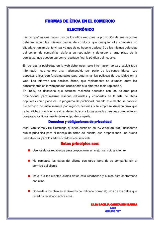 """LILIA BACILIA CARIZALES IBARRA  I.G.E  GRUPO """"B""""  FORMAS DE ÈTICA EN EL COMERCIO ELECTRÒNICO Las compañías que hacen uso d..."""