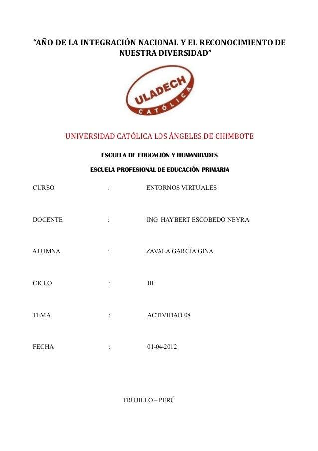 """""""AÑO DE LA INTEGRACIÓN NACIONAL Y EL RECONOCIMIENTO DE                   NUESTRA DIVERSIDAD""""          UNIVERSIDAD CATÓLICA..."""