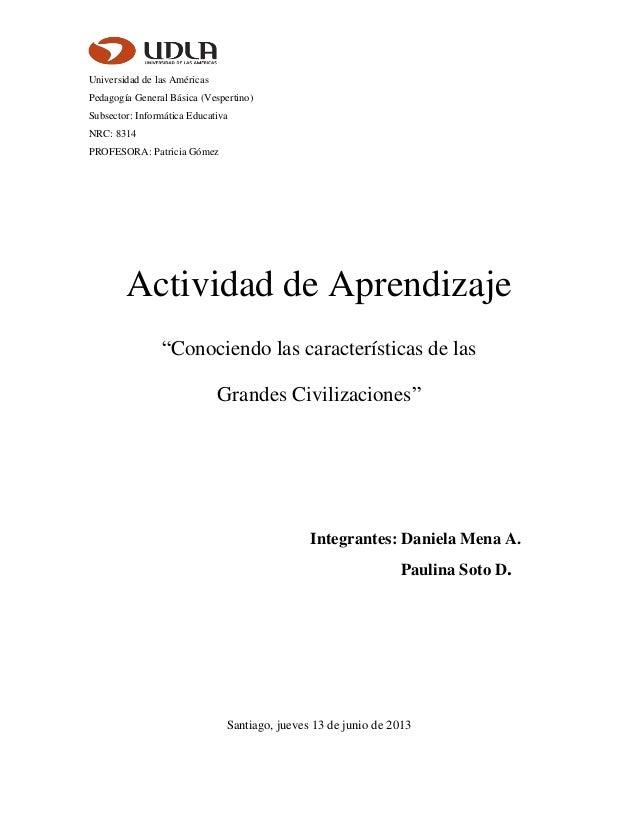 Universidad de las AméricasPedagogía General Básica (Vespertino)Subsector: Informática EducativaNRC: 8314PROFESORA: Patric...