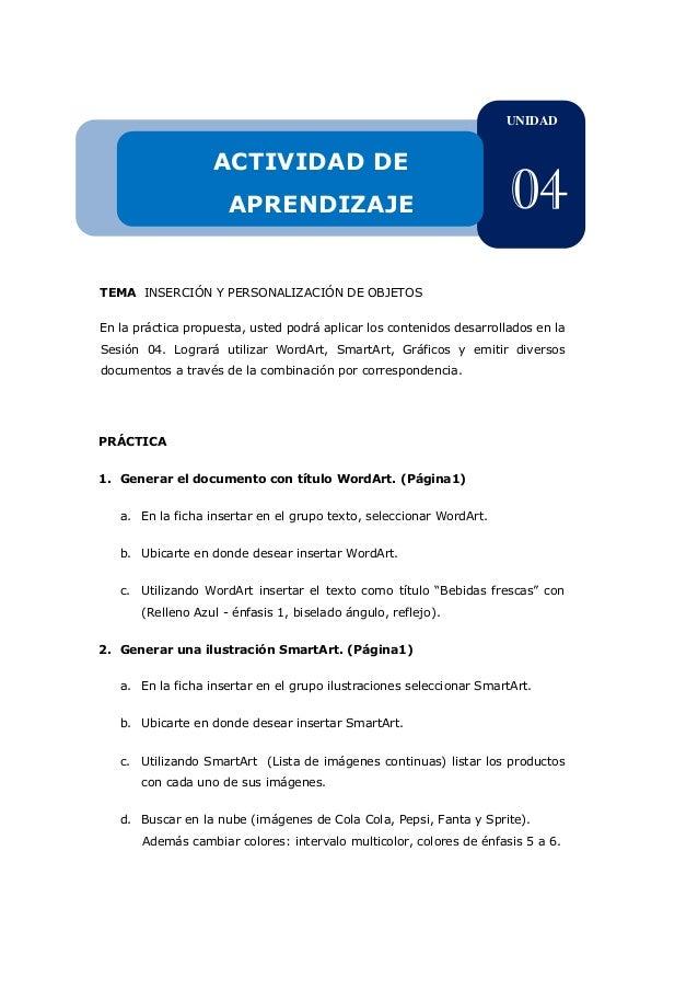 TEMA INSERCIÓN Y PERSONALIZACIÓN DE OBJETOS En la práctica propuesta, usted podrá aplicar los contenidos desarrollados en ...
