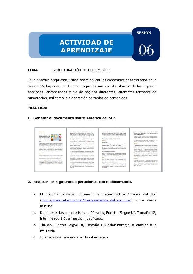 TEMA ESTRUCTURACIÓN DE DOCUMENTOS En la práctica propuesta, usted podrá aplicar los contenidos desarrollados en la Sesión ...