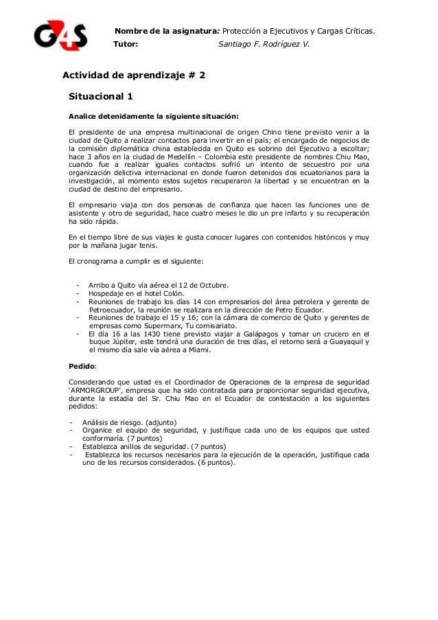 Nombre de la asignatura: Protección a Ejecutivos y Cargas Críticas. Tutor: Tutor: Santiago F. Rodríguez V. Actividad de ap...