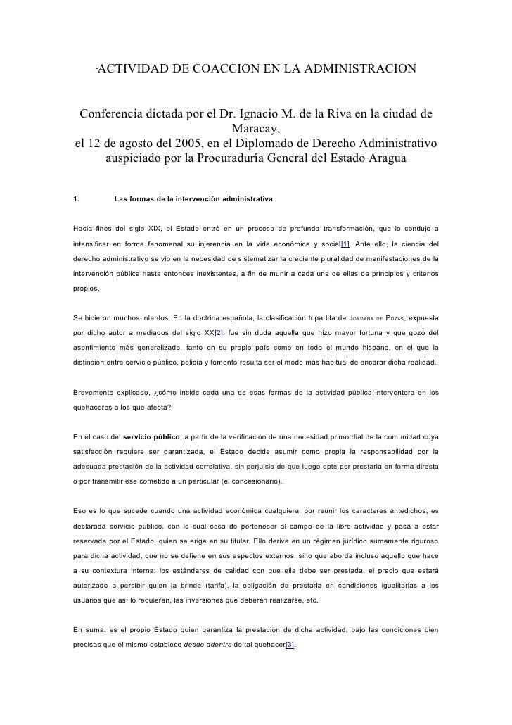 ACTIVIDAD DE COACCION EN LA ADMINISTRACION Conferencia dictada por el Dr. Ignacio M. de la Riva en la ciudad de           ...