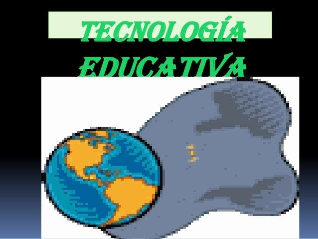 TECNOLOGÍAEDUCATIVA
