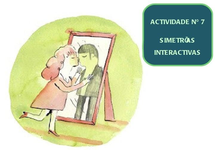 Actividade nº 7 simetrías interactivas
