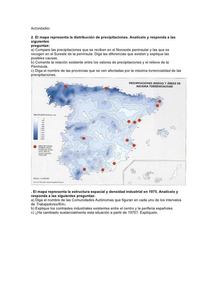 Actividades  2. El mapa representa la distribución de precipitaciones. Analícelo y responda a las siguientes preguntas: a)...