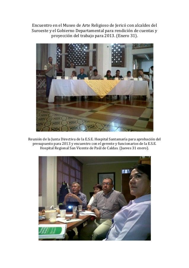 Encuentro en el Museo de Arte Religioso de Jericó con alcaldes del  Suroeste y el Gobierno Departamental para rendición de...