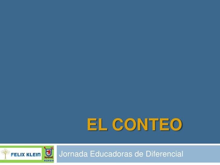 EL CONTEO Jornada Educadoras de Diferencial