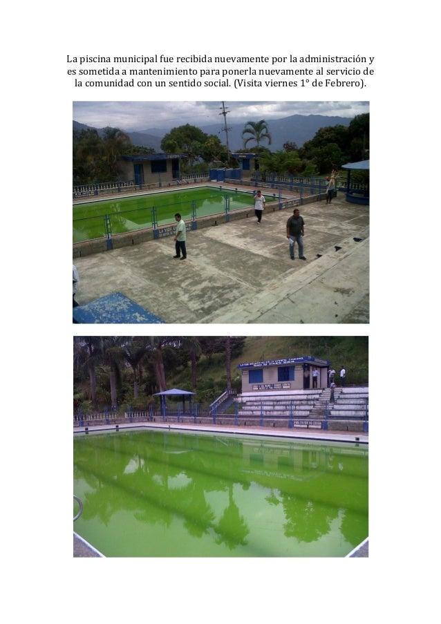 La piscina municipal fue recibida nuevamente por la administración yes sometida a mantenimiento para ponerla nuevamente al...