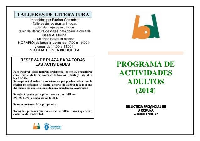 TALLERES DE LITERATURA Impartidos por Patricia Cernadas -Talleres de lecturas animadas -taller de mujeres escritoras -tall...